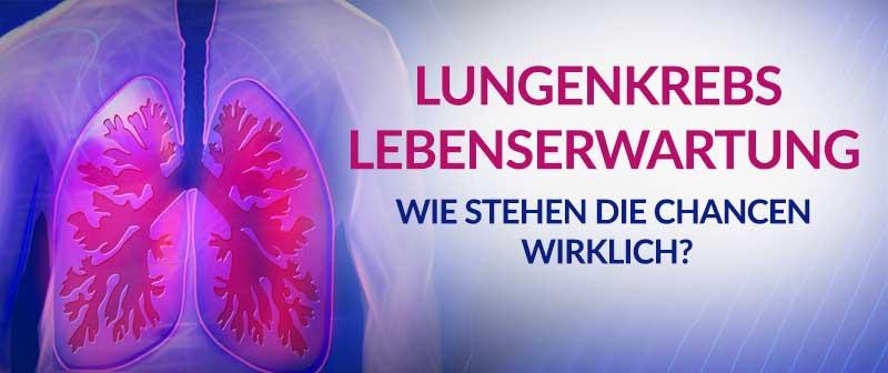 Lungenkrebs Lebenserwartung