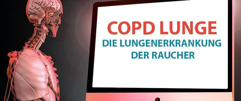 COPD Lunge – Die Lungenerkrankung der Raucher
