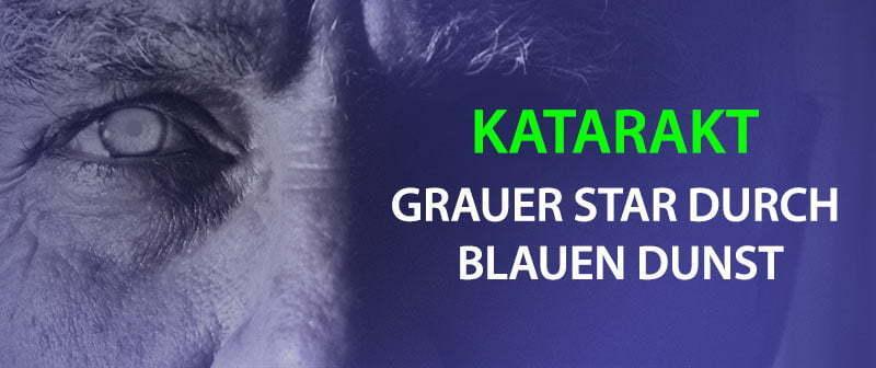 Katarakt - Grauer Star durch blauen Dunst