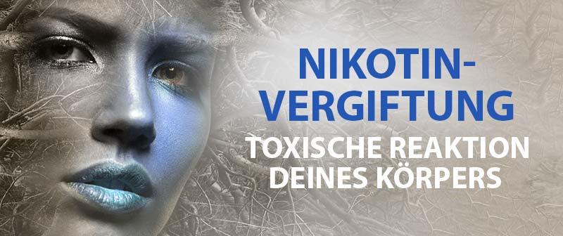 Nikotinvergiftung – Die toxische Reaktion Deines Körpers